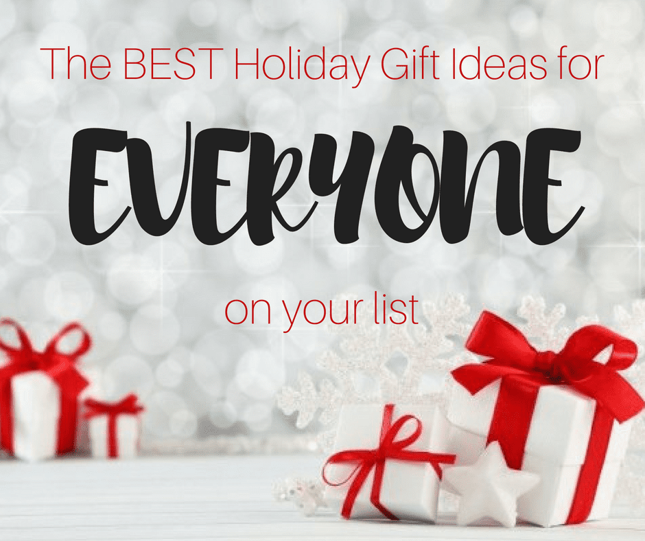 The Ultimate Holiday Gift Guide 2016- something for everyone on your list!