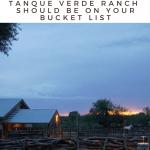 tanque verde ranch - 5 reasons