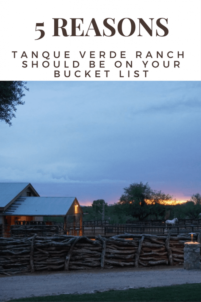 tanque verde ranch - 5 reasons