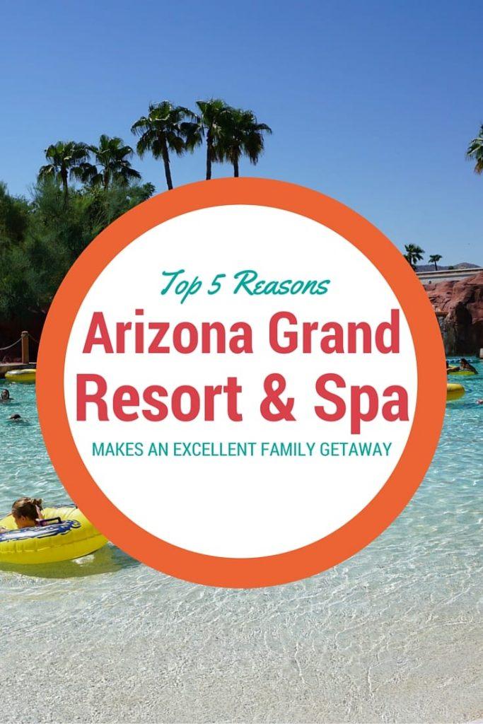 5 Reasons Arizona Grand is an Amazing Family Getaway
