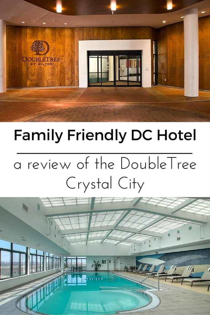 Family Friendly DC Hotel- DoubleTree_by_Hilton-Crystal_City