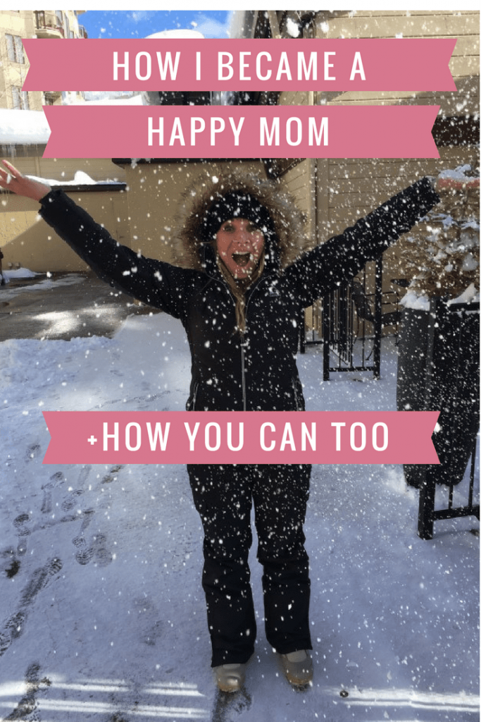 How I became a happy mom. Tips to self-care for moms.