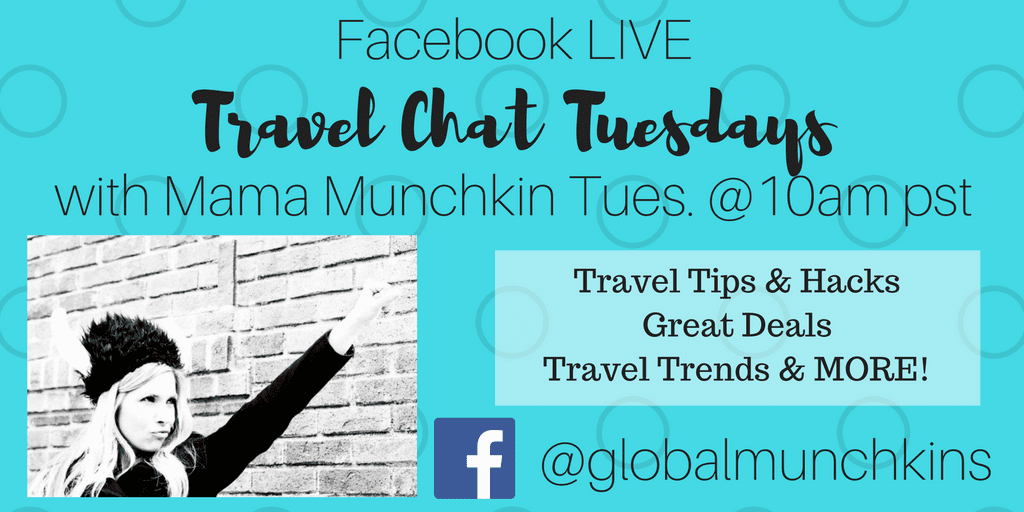 Join me LIVE on Facebook to learn about my BEST Tips & Hacks, Travel Trends and the Best Deals Every Week in Travel. 10am pst on Facebook @GlobalMunchkins
