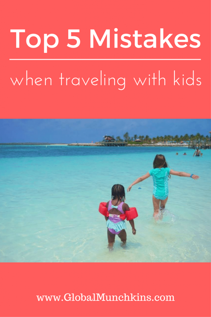 Avoid these 5 mistakes when traveling with kids this summer. Click through and learn how to avoid these common mistakes parents make + learn tips on making your next vacation experience with your kids an amazing one. #familytravel #TravelTips