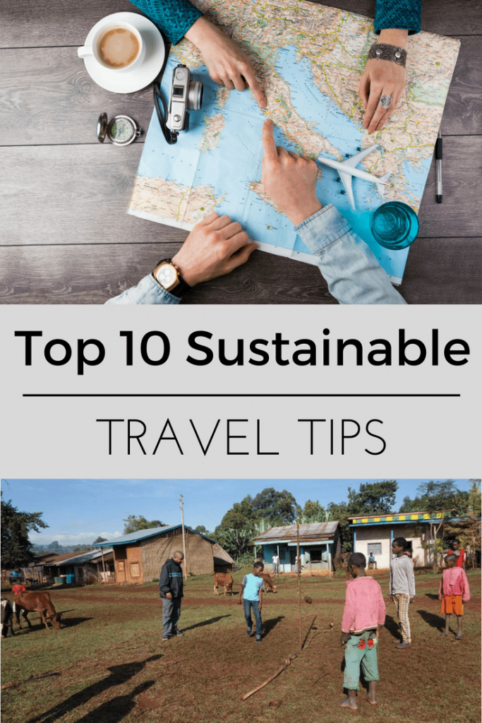 Top 10 Sustainable Travel Tips for your next trip.