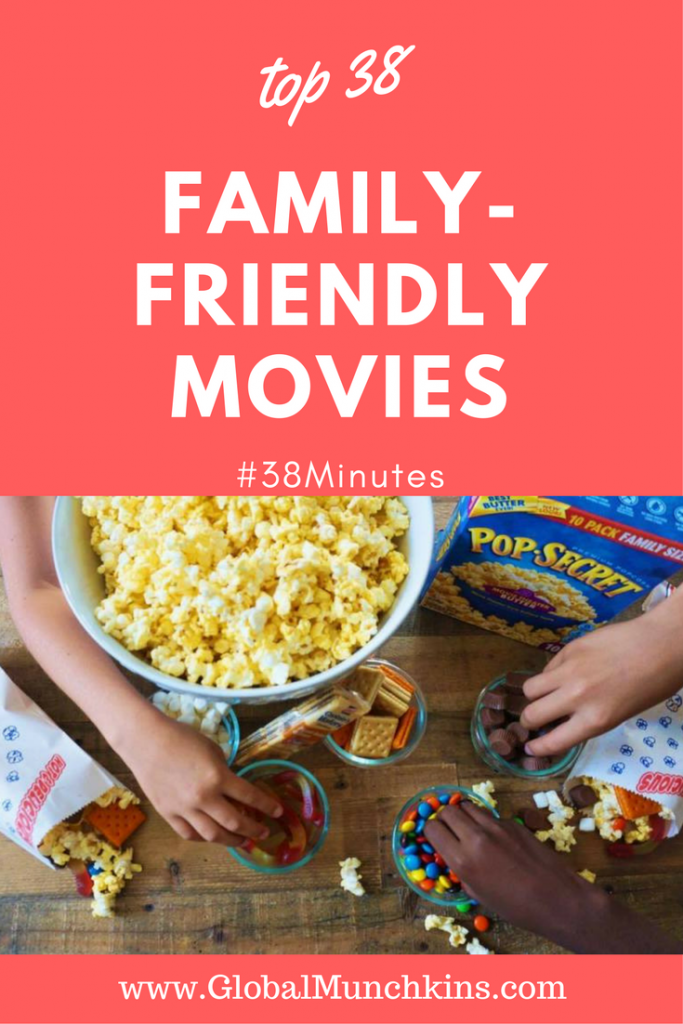 Find the TOP 38 Family Friendly Movies and start planning your next movie night right now. #38Minutes #familybonding #familyfun