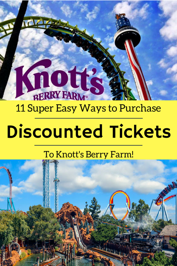 How to Purchase Discounted Knott's Berry Farm Tickets