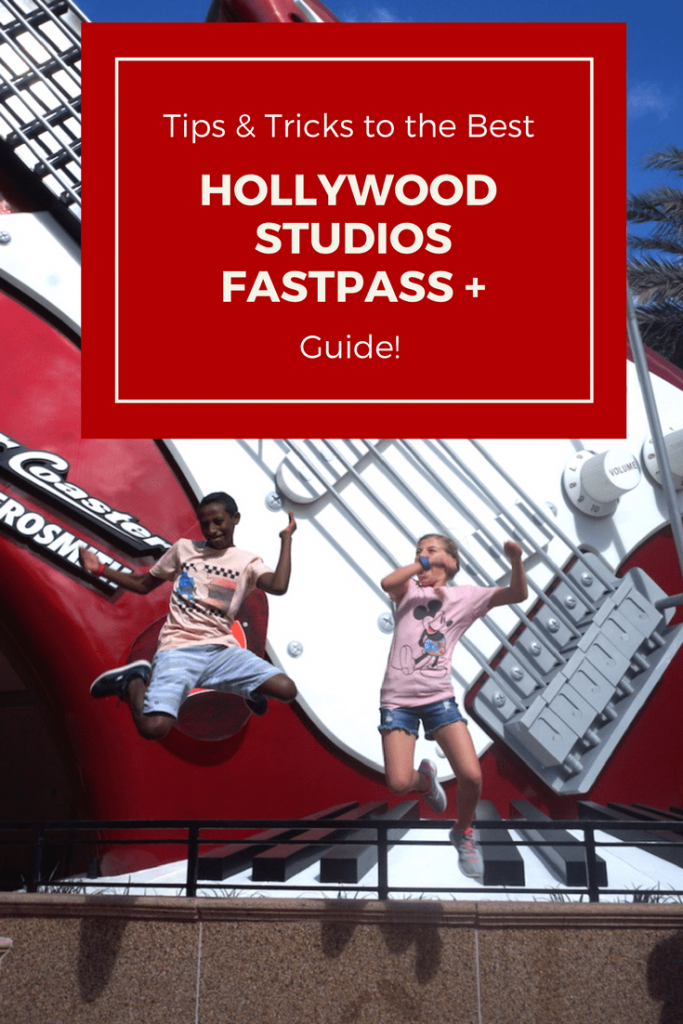 Hollywood Studios Fastpass Tips & Tricks