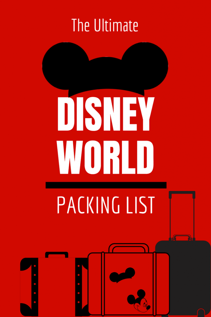 Complete Disney World Packing List 12 Items You Wouldn T Expect