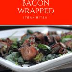 Bacon Wrapped Steak Bites