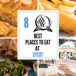 8 Best Places to Eat at Epcot