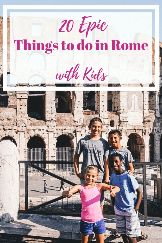 20 Epic Things to Do in ROme with Kids