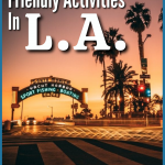 Traveling to LA with a family has the potential to rack up a hefty credit card bill unless you plan carefully. But don't let this deter you! This city is packed full of fun activities that'll keep your family occupied without breaking the bank. Here are 8 Super Amazing things to do in L.A. with kids that won't break the bank!