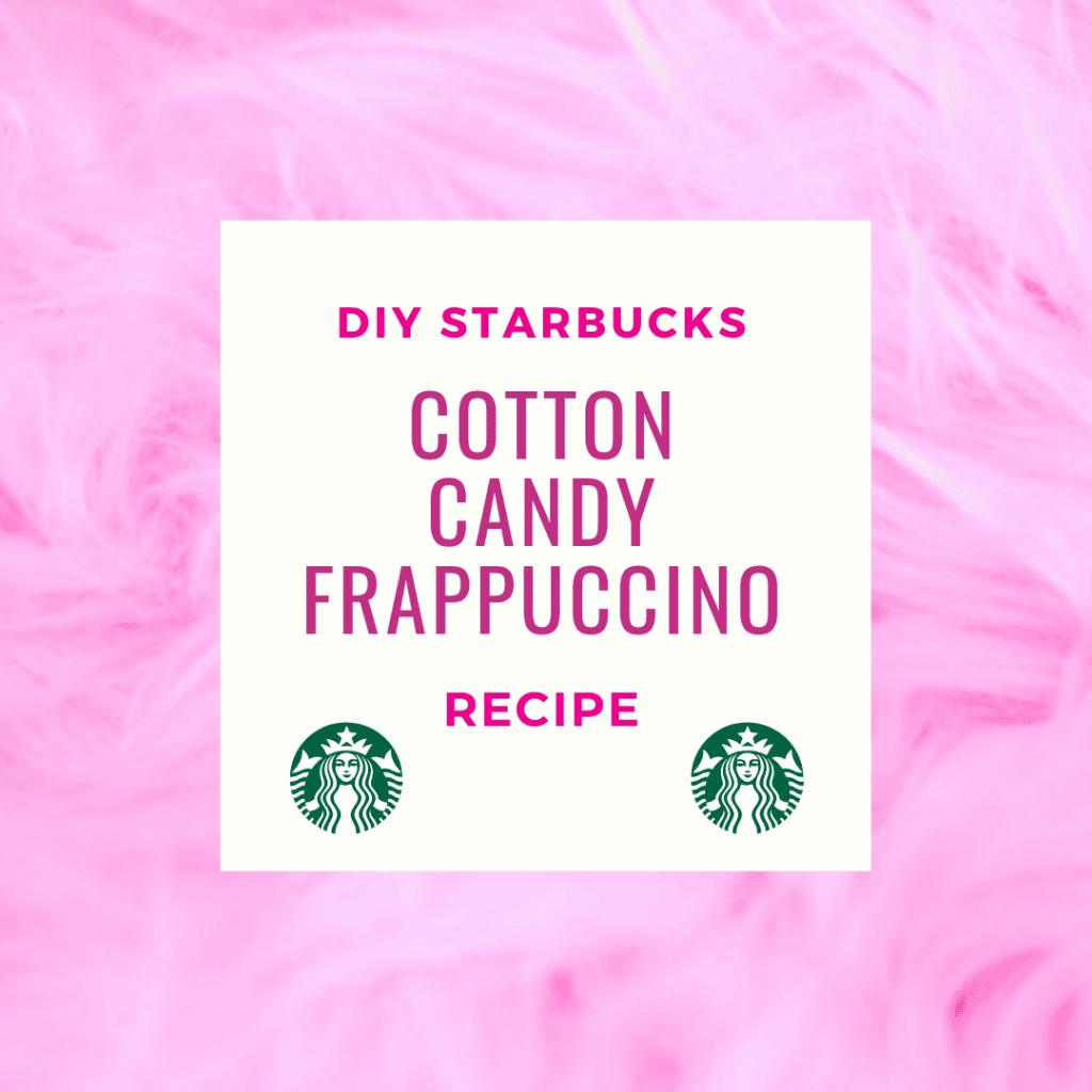 DIY Starbucks Cotton Candy Frappuccino