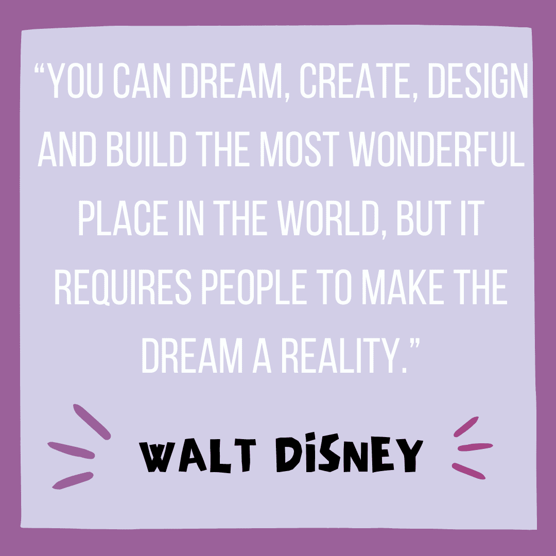 Disney World Quotes - Visiting Disney World
