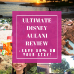 ULTIMATE AULANI REVIEW