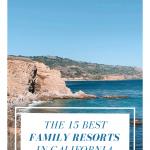 Family Resorts in California