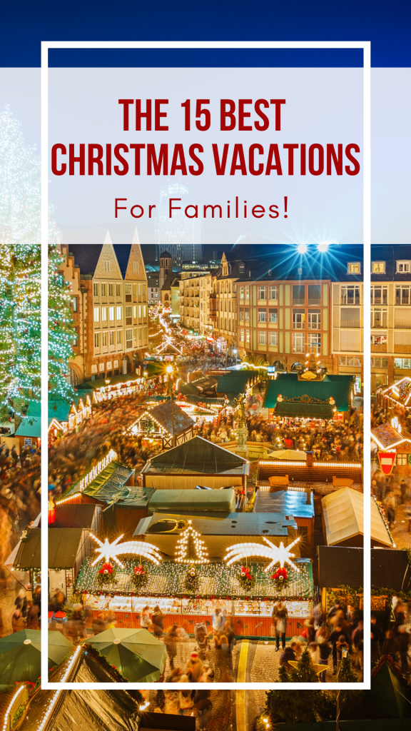 The 15 Best Christmas Vacations