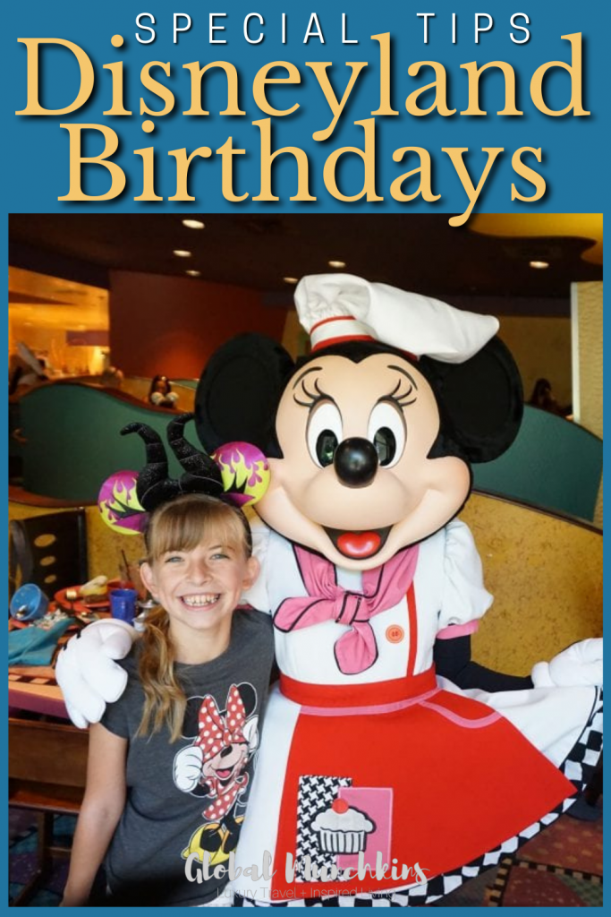 Special Tips Disneyland Birthdays Global Munchkin