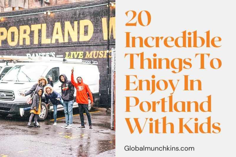 20 Amazingly Fun & Weird Things to do in Portland with Kids