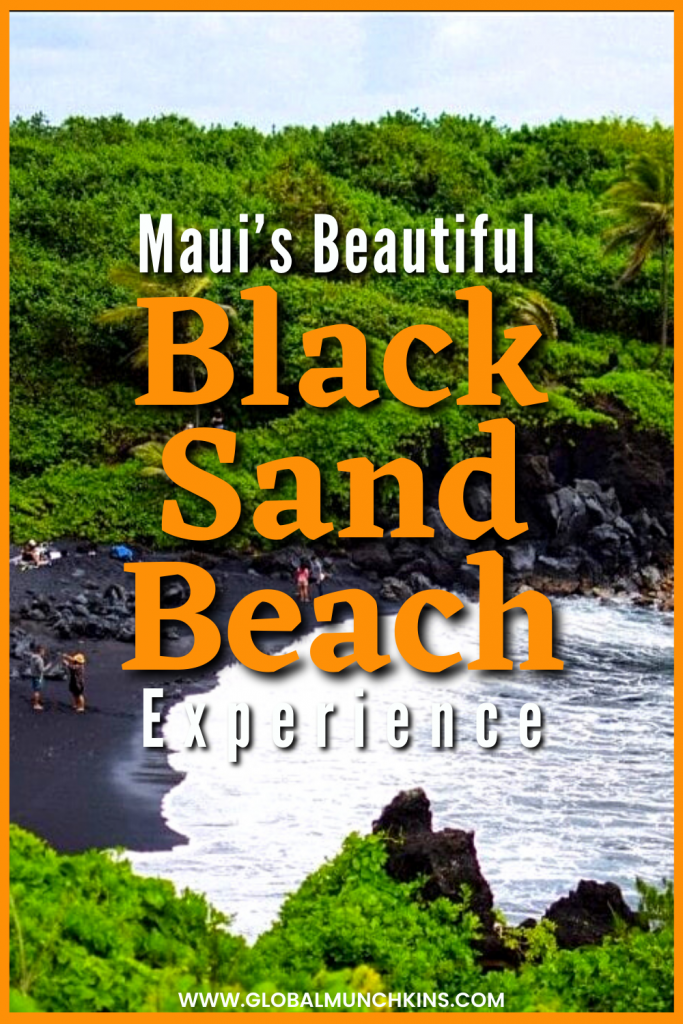 We just came back from our Road to Hana adventure, and the highlight of the trip was the Black Sand Beach in Maui. Hawaii is known for having some of the most beautiful shorelines! While there are many things we love to do in Maui, seeing the black sand beaches definitely should not be missed! The black sand beaches in Maui are truly an unbelievable sight to see. The stark black sands contrast so vividly with the lush greenery and crystal blue waters surrounding the beach.  Appreciate them now because in a few hundred years the same beaches might not exist!