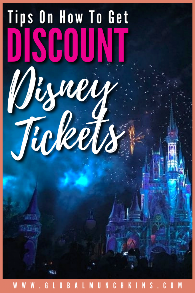 Pin Tips On How To Get Discount Disney Tickets Global Munchkins