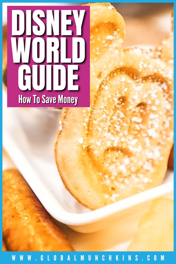 Disney World Guide How To Save Money Global Munchkins
