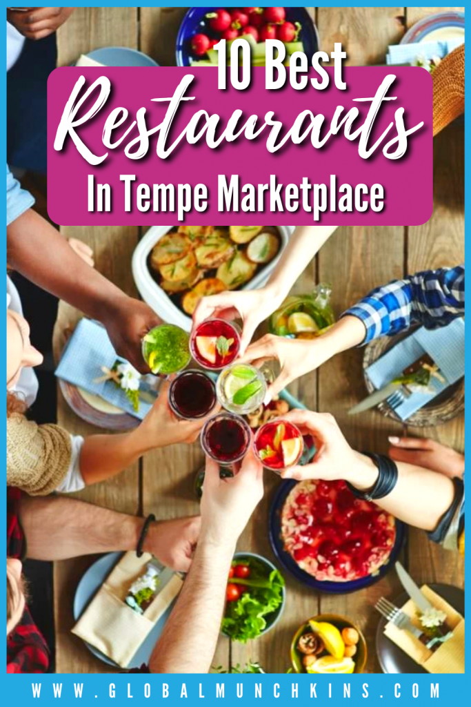 Pin 10 Best Restaurants In Tempe Marketplace Global Munchkins