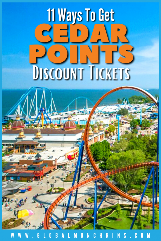 Pin 11 Ways To Get Cedar Points Discount Tickets Global Munchkins 1