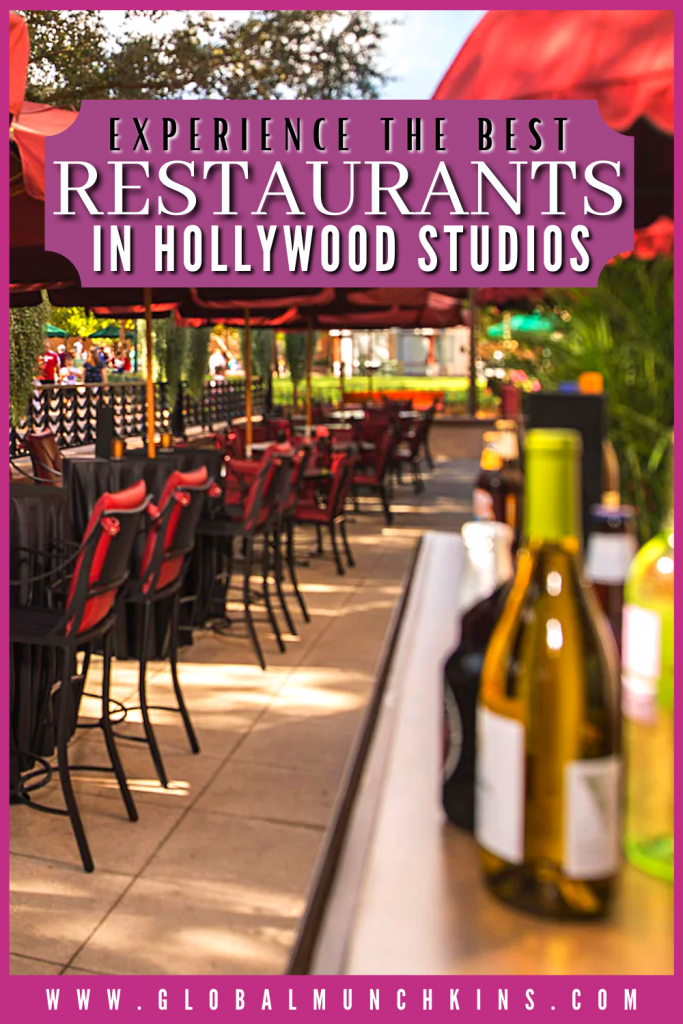 Pin Experience The Best Restaurants In Hollywood Studios Global Munchkins